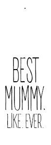 best mummy