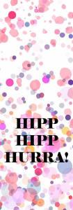 Hipp hipp hurra - prickig