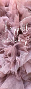 Happiest of birthdays!