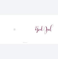 God Jul - calligrafi