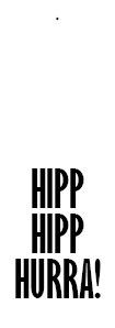 hipp hipp hurra C 30st