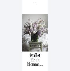 istället för en blomma